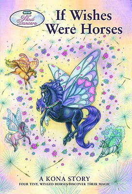 If Wishes Were Horses By Miller, Sibley/ Chang, Tara Larsen (ILT)/ Gershman, Jo (ILT)