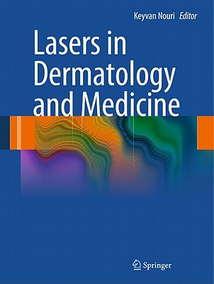 Lasers in Dermatology and Medicine By Nouri, Keyvan (EDT)