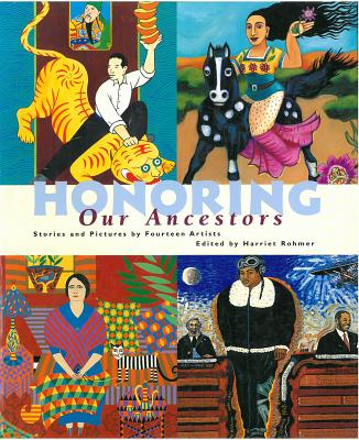 Honoring Our Ancestors By Rohmer, Harriet (EDT)